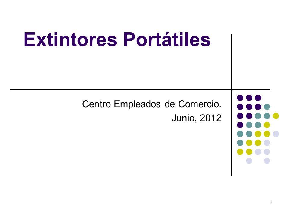 1 Extintores Portátiles Centro Empleados de Comercio. Junio, 2012