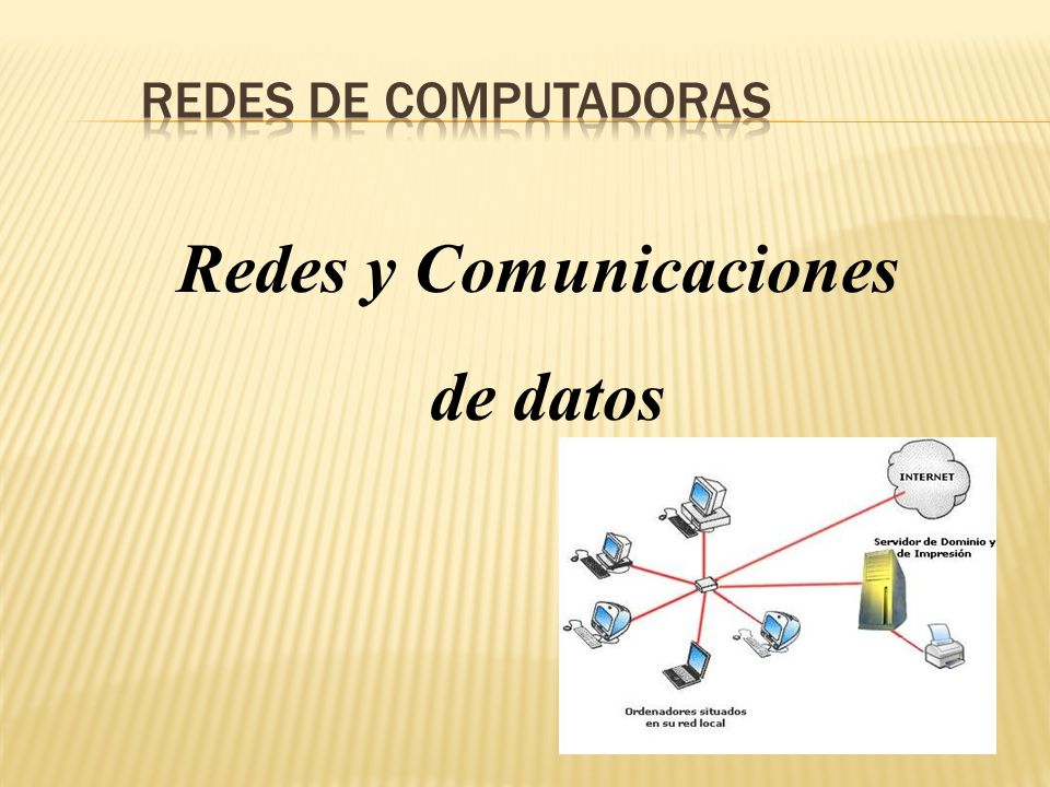 Redes y Comunicaciones de datos