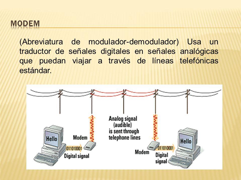 (Abreviatura de modulador-demodulador) Usa un traductor de señales digitales en señales analógicas que puedan viajar a través de líneas telefónicas estándar.