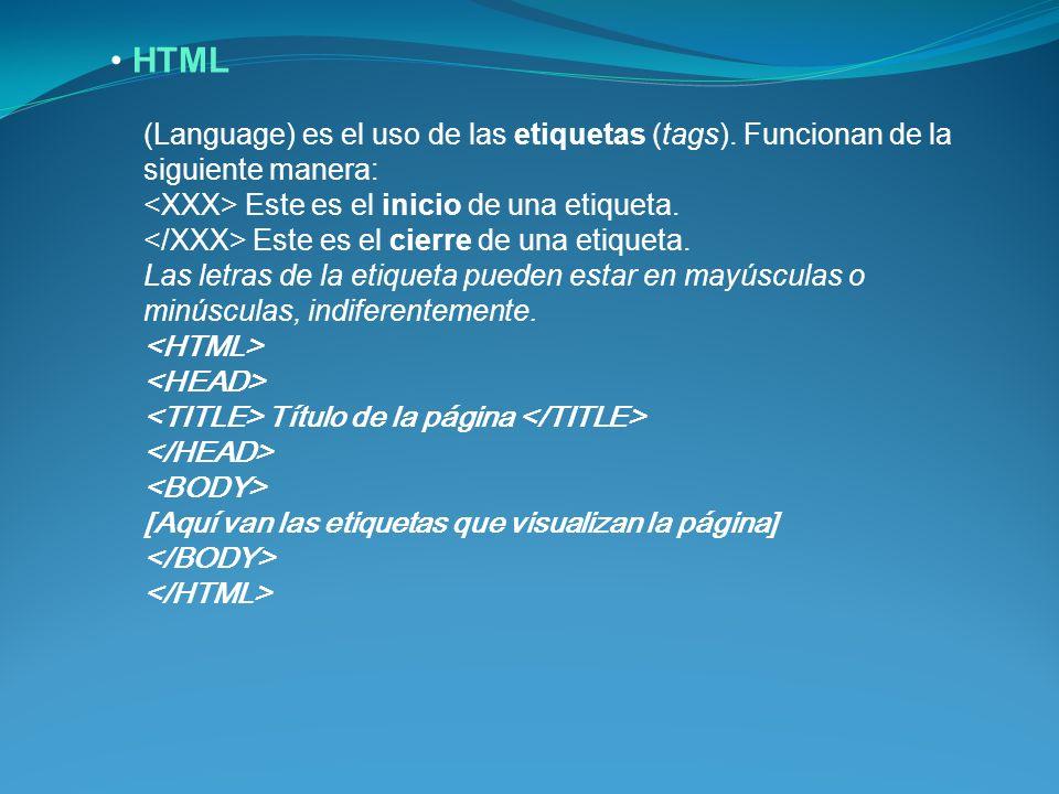 (Language) es el uso de las etiquetas (tags).