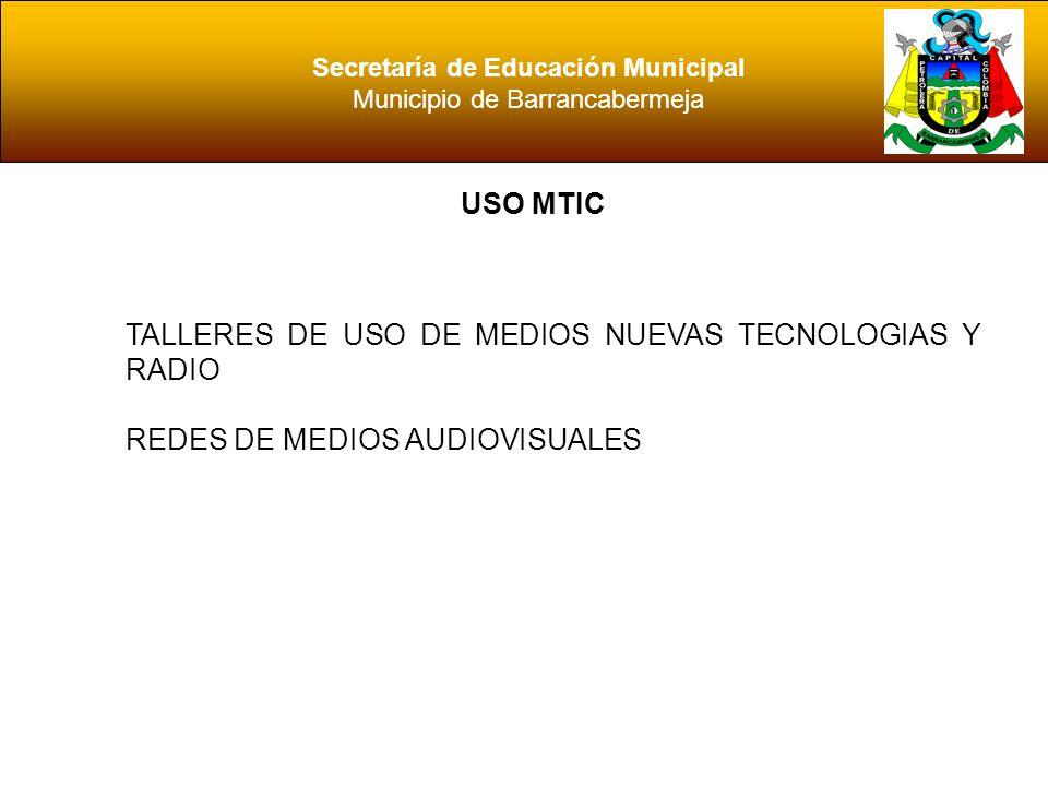 Secretaría de Educación Municipal Municipio de Barrancabermeja PUNTOS DE ENCUENTRO MAESTROS REFLEXIVOS MAESTROS ACTUALIZADOS ESTUDIANTES CON BUENOS RESULTADOS ESTUDIANTES PROACTIVOS INNOVACION PEDAGOGICA PERTINENCIA