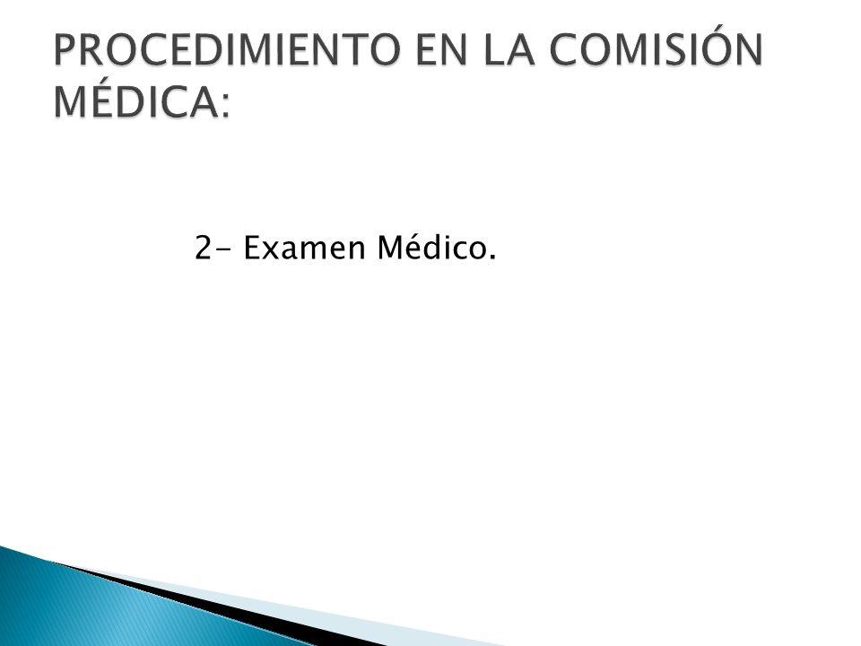2- Examen Médico.