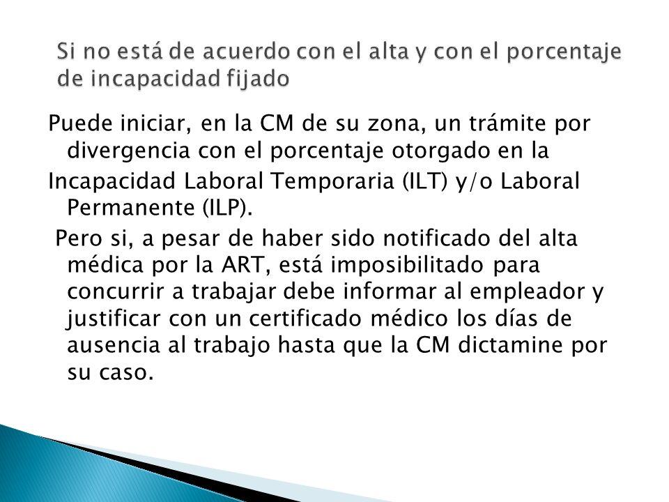Puede iniciar, en la CM de su zona, un trámite por divergencia con el porcentaje otorgado en la Incapacidad Laboral Temporaria (ILT) y/o Laboral Perma