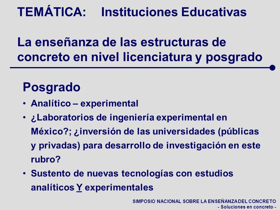 SIMPOSIO NACIONAL SOBRE LA ENSEÑANZA DEL CONCRETO - Soluciones en concreto - TEMÁTICA:Instituciones Educativas La enseñanza de las estructuras de conc