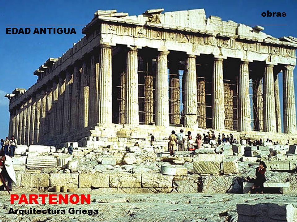 obras EDAD ANTIGUA PARTENON Arquitectura Griega