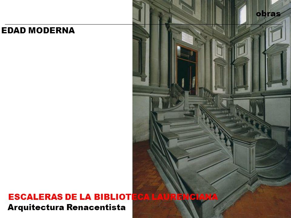 obras EDAD MODERNA ESCALERAS DE LA BIBLIOTECA LAURENCIANA Arquitectura Renacentista