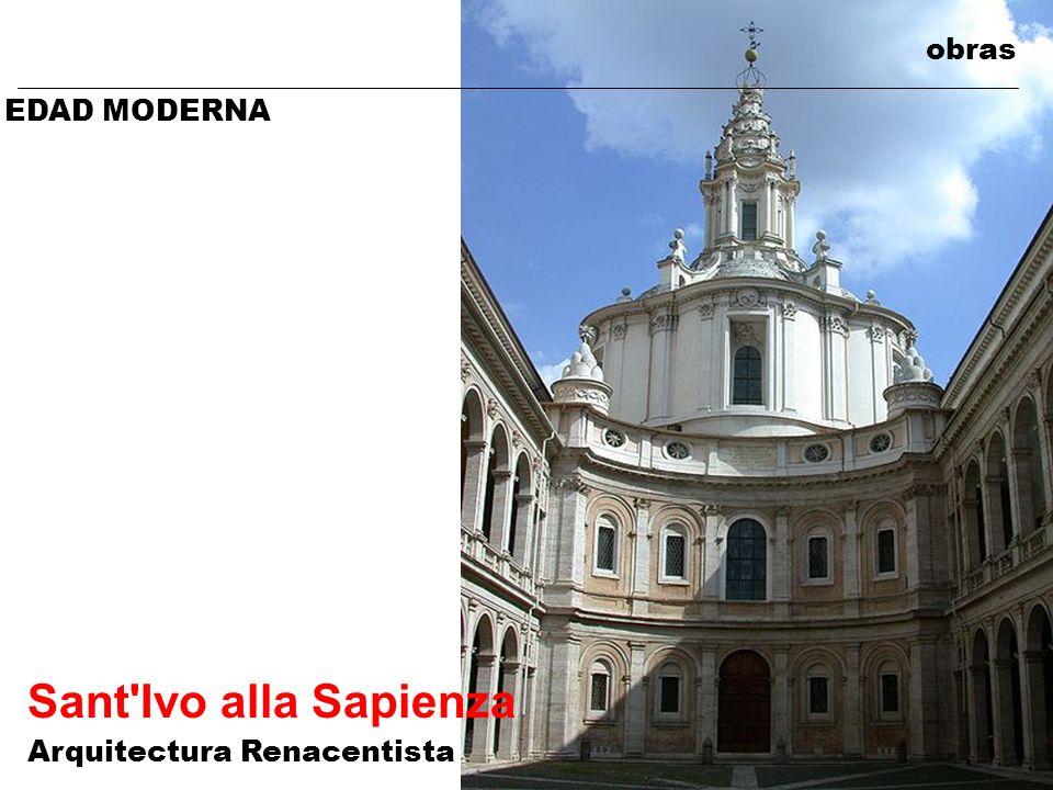 obras EDAD MODERNA Sant'Ivo alla Sapienza Arquitectura Renacentista