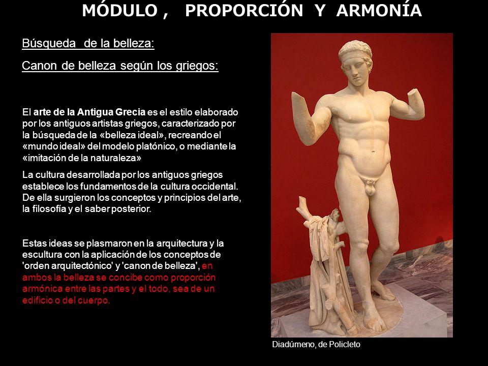 Búsqueda de la belleza: Canon de belleza según los griegos: El arte de la Antigua Grecia es el estilo elaborado por los antiguos artistas griegos, car