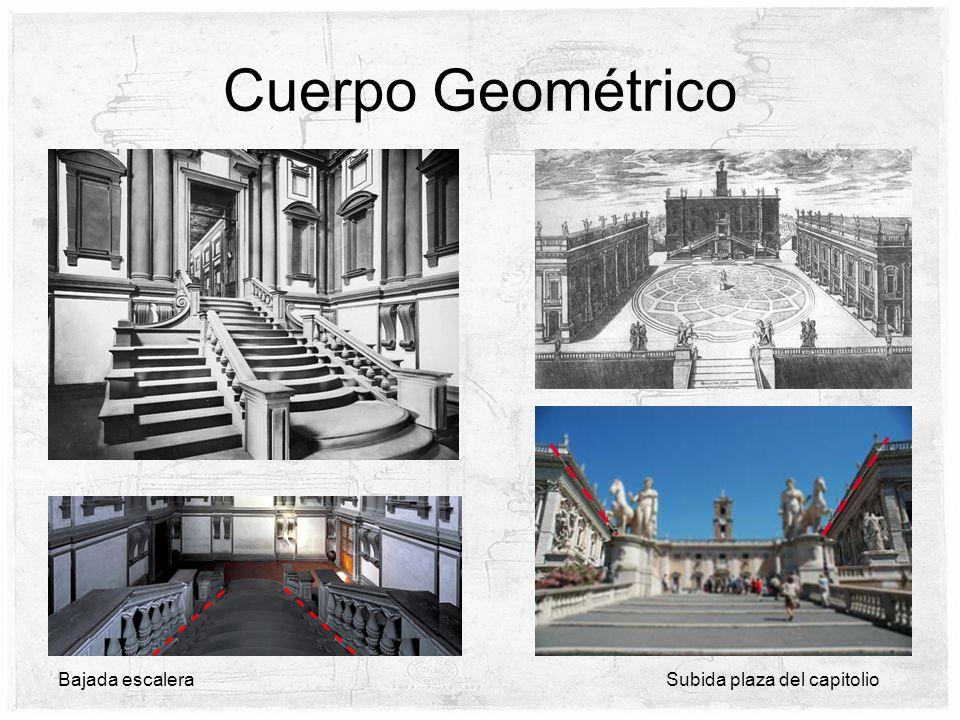 Cuerpo Geométrico Bajada escaleraSubida plaza del capitolio