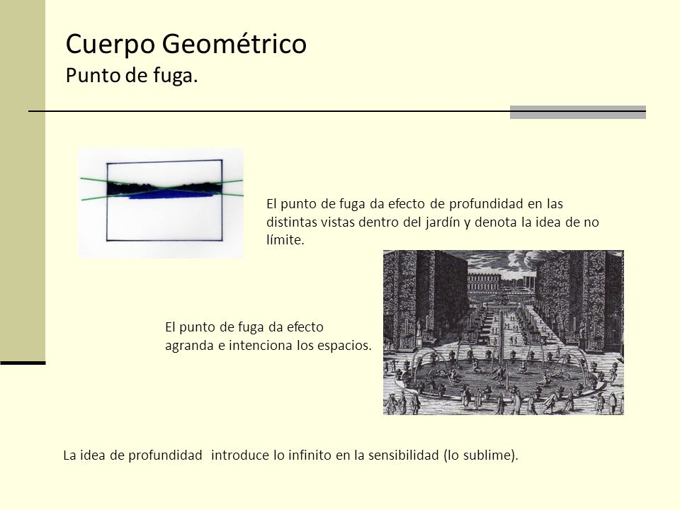 Cuerpo Geométrico Punto de fuga. El punto de fuga da efecto de profundidad en las distintas vistas dentro del jardín y denota la idea de no límite. El