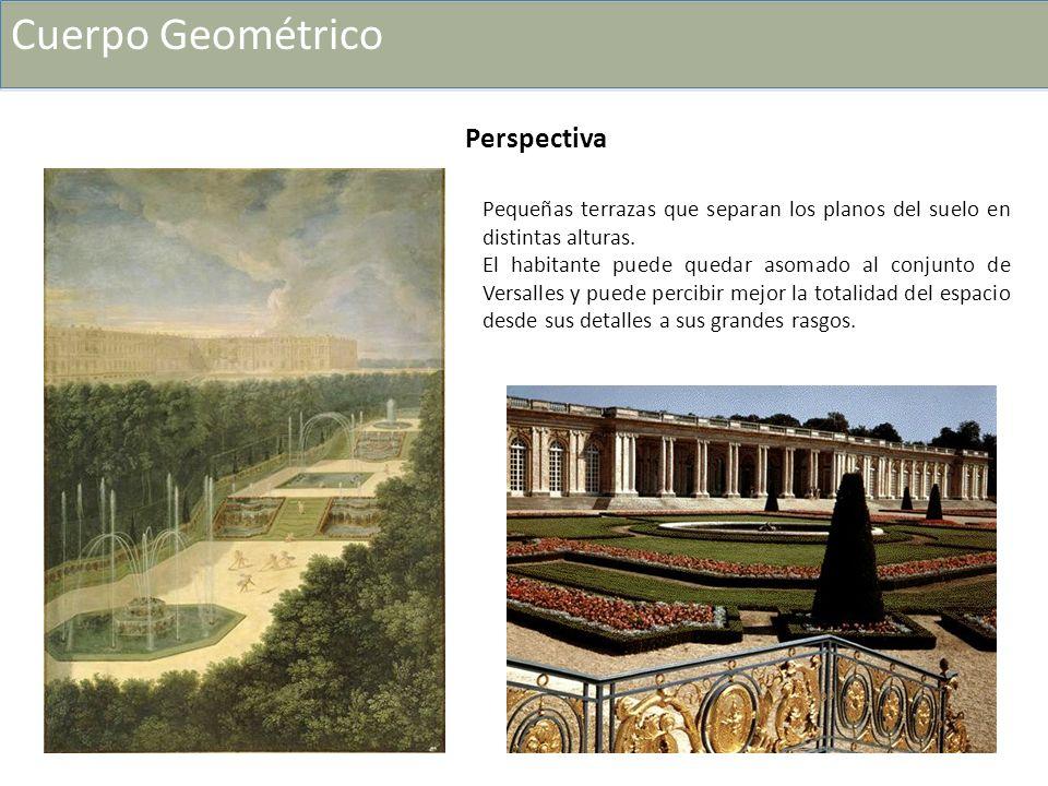 Pequeñas terrazas que separan los planos del suelo en distintas alturas. El habitante puede quedar asomado al conjunto de Versalles y puede percibir m