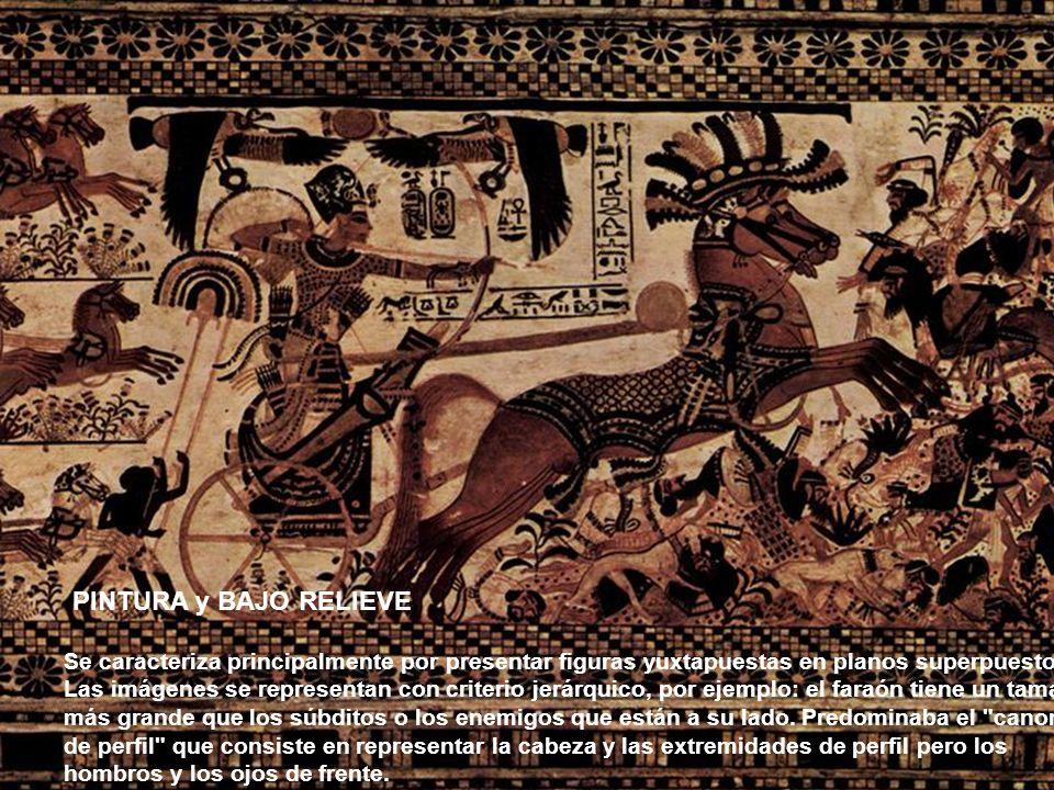 PINTURA y BAJO RELIEVE Se caracteriza principalmente por presentar figuras yuxtapuestas en planos superpuestos. Las imágenes se representan con criter