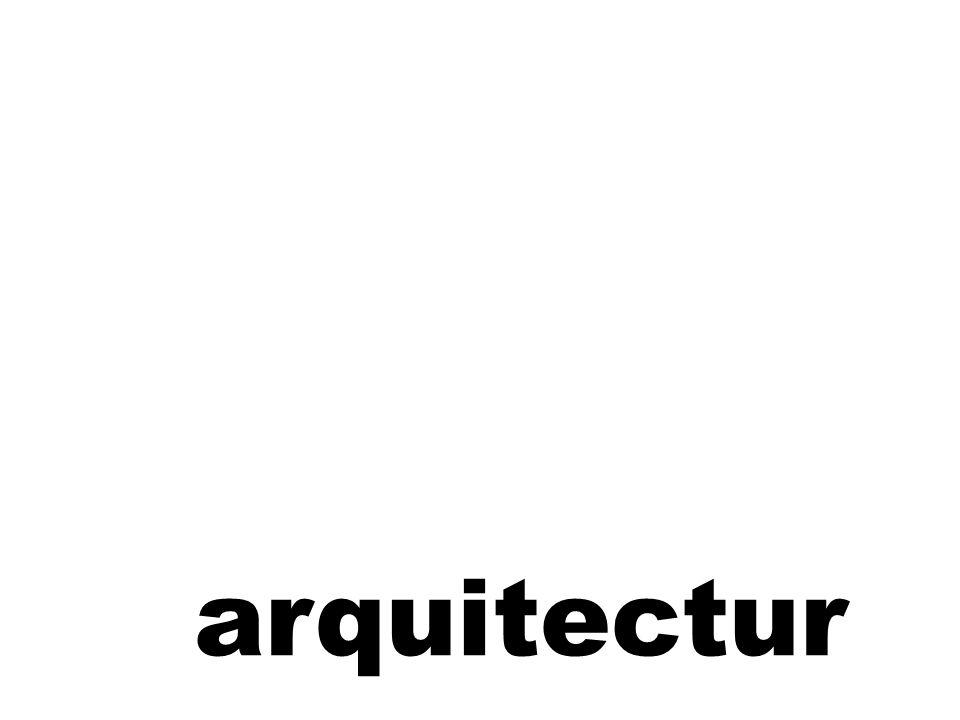 arquitectur a