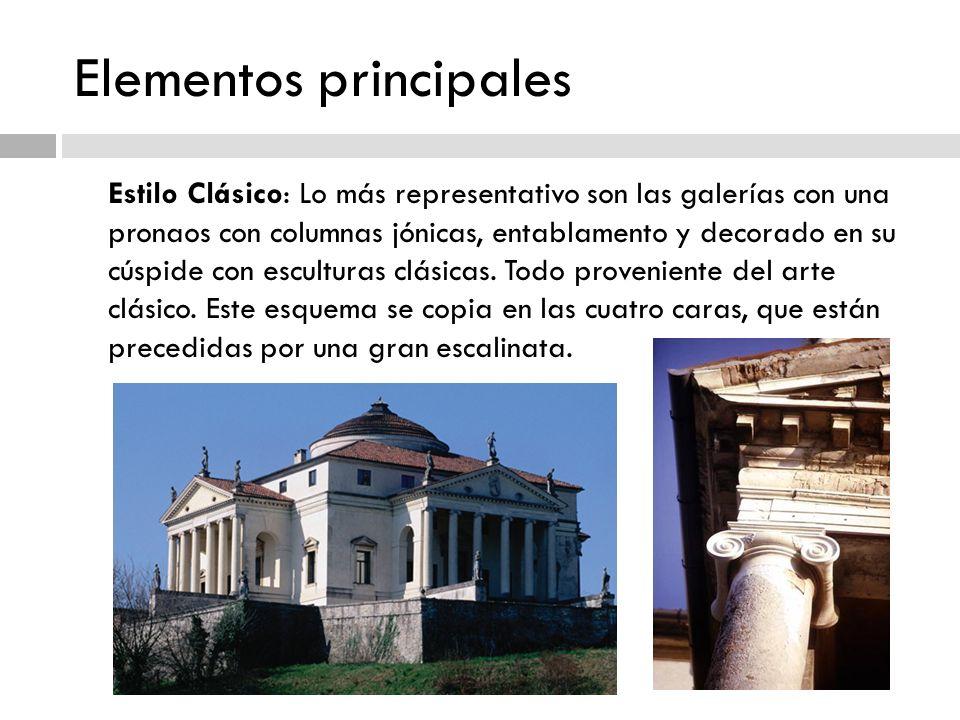 Elementos principales Estilo Clásico: Lo más representativo son las galerías con una pronaos con columnas jónicas, entablamento y decorado en su cúspi
