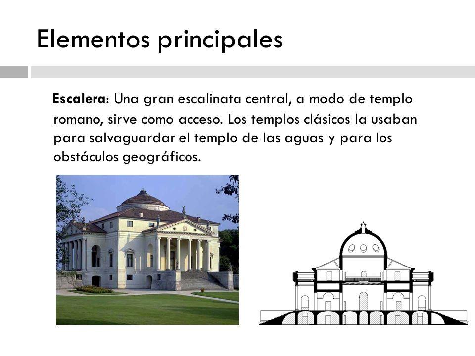 Elementos principales Escalera: Una gran escalinata central, a modo de templo romano, sirve como acceso. Los templos clásicos la usaban para salvaguar