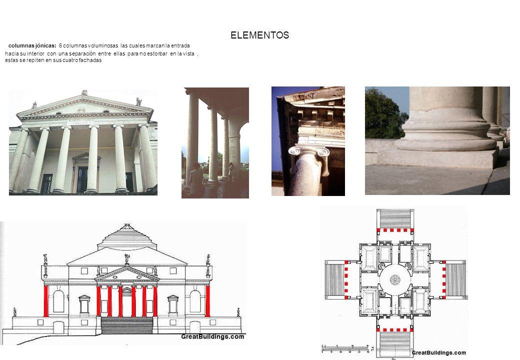 ELEMENTOS columnas jónicas: 6 columnas voluminosas las cuales marcan la entrada hacia su interior con una separación entre ellas para no estorbar en l