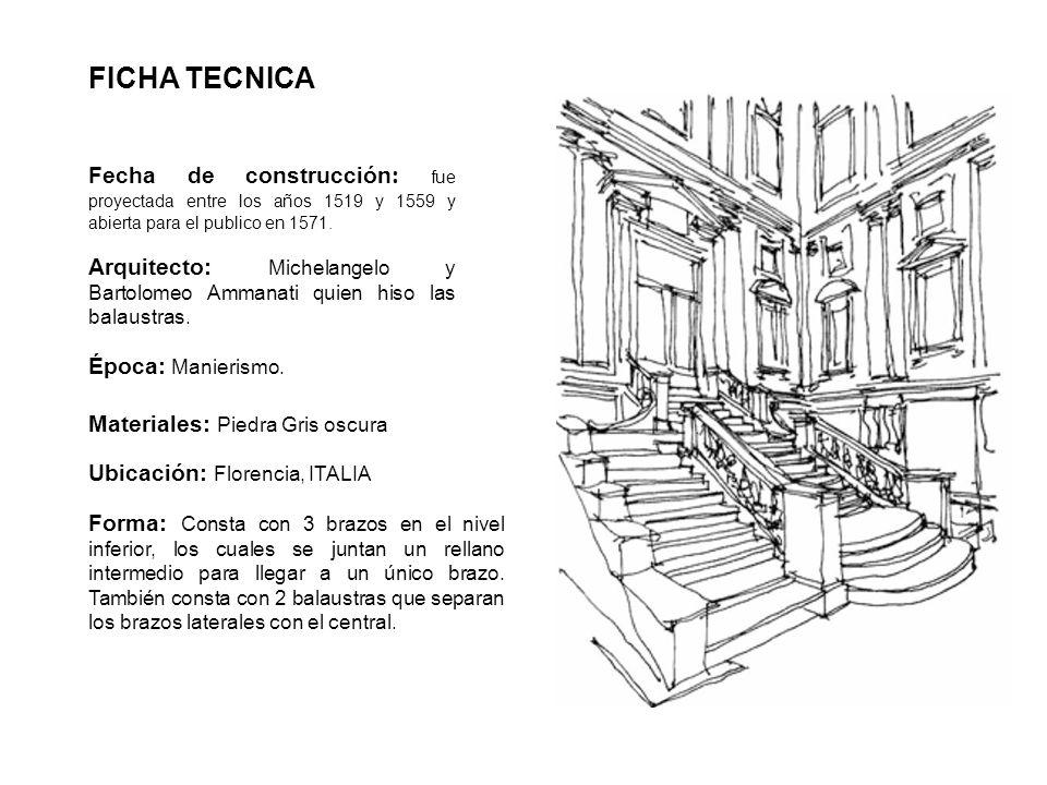CONTEXTO HISTORICO La escalera de la biblioteca laurenciana es ejemplo del renacimiento italiano, fue proyectada para unir el nivel del segundo piso del claustro de san Lorenzo con el nivel de la nueva biblioteca manteniendo su carácter respecto de las cualidades del edificio y de los propietarios.