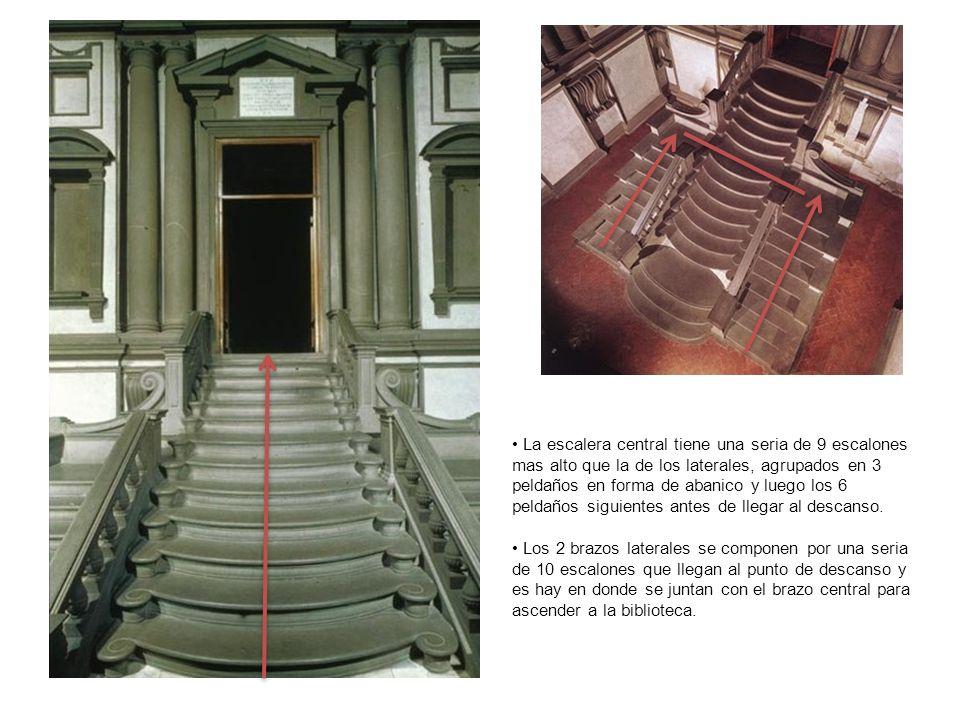 La escalera central tiene una seria de 9 escalones mas alto que la de los laterales, agrupados en 3 peldaños en forma de abanico y luego los 6 peldaño