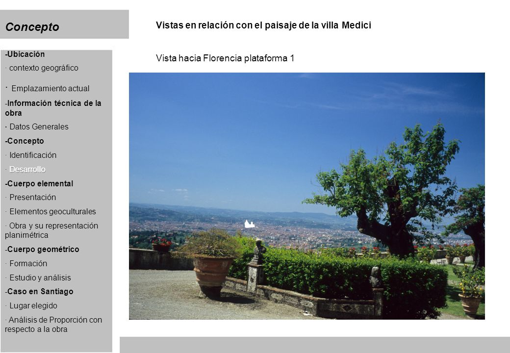 Concepto Vistas en relación con el paisaje de la villa Medici Vista hacia Florencia plataforma 1