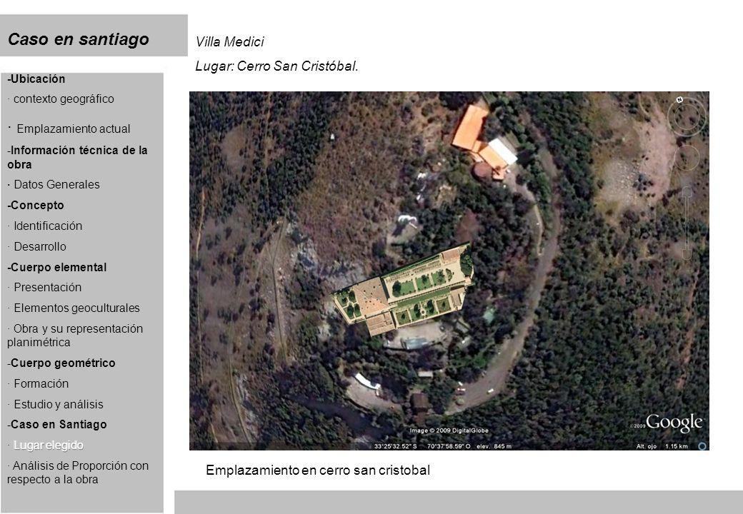 Caso en santiago Villa Medici Lugar: Cerro San Cristóbal. Emplazamiento en cerro san cristobal