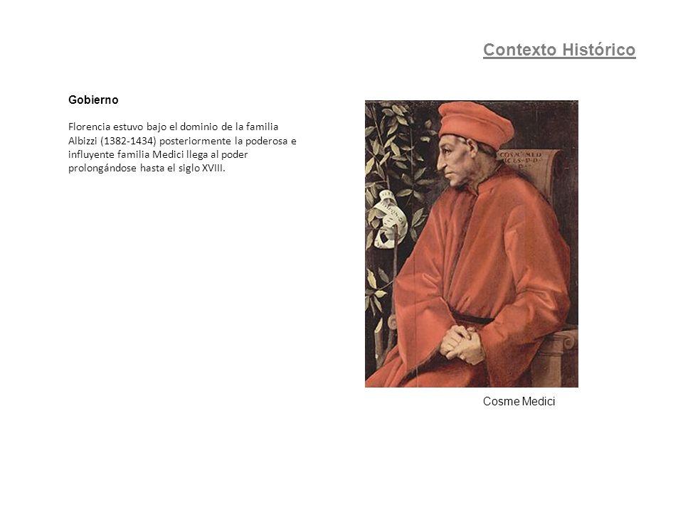 Gobierno Florencia estuvo bajo el dominio de la familia Albizzi (1382-1434) posteriormente la poderosa e influyente familia Medici llega al poder prol