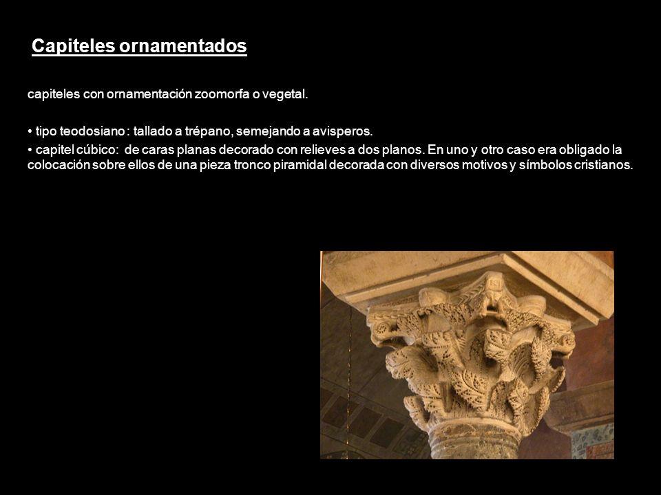 Capiteles ornamentados capiteles con ornamentación zoomorfa o vegetal. tipo teodosiano : tallado a trépano, semejando a avisperos. capitel cúbico: de