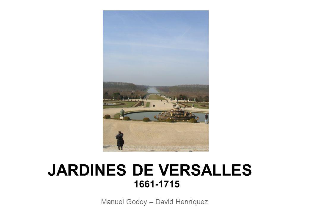JARDINES DE VERSALLES 1661-1715 Manuel Godoy – David Henríquez