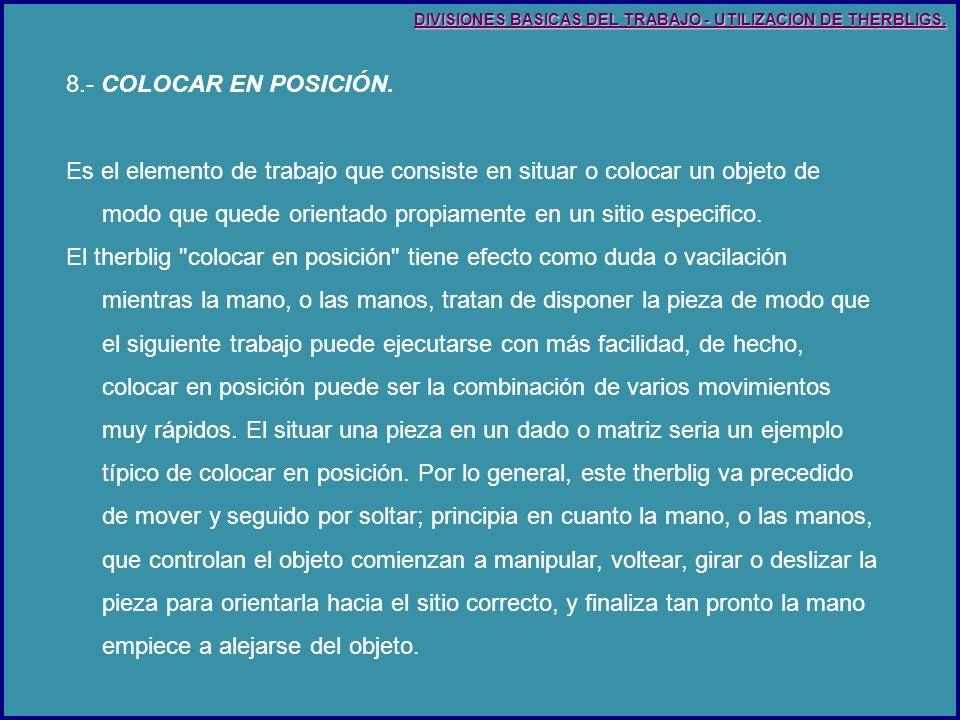 8.- COLOCAR EN POSICIÓN.