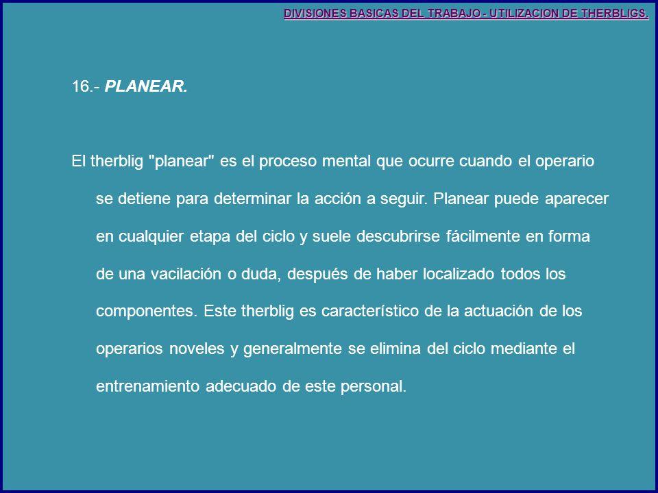 16.- PLANEAR.