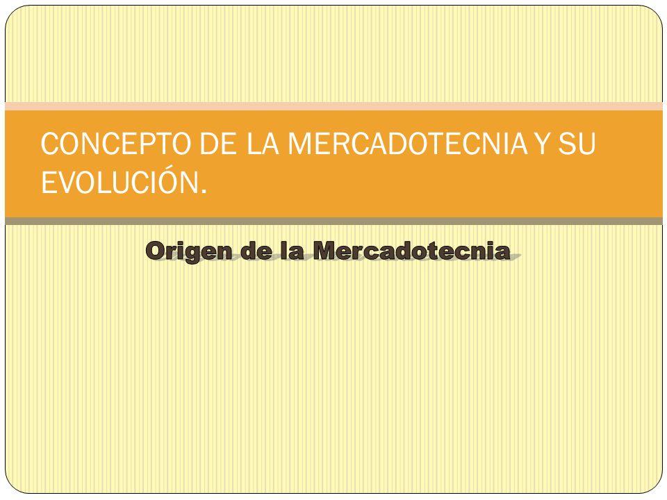 ORIGENES DE LA MERCADOTECNIA.