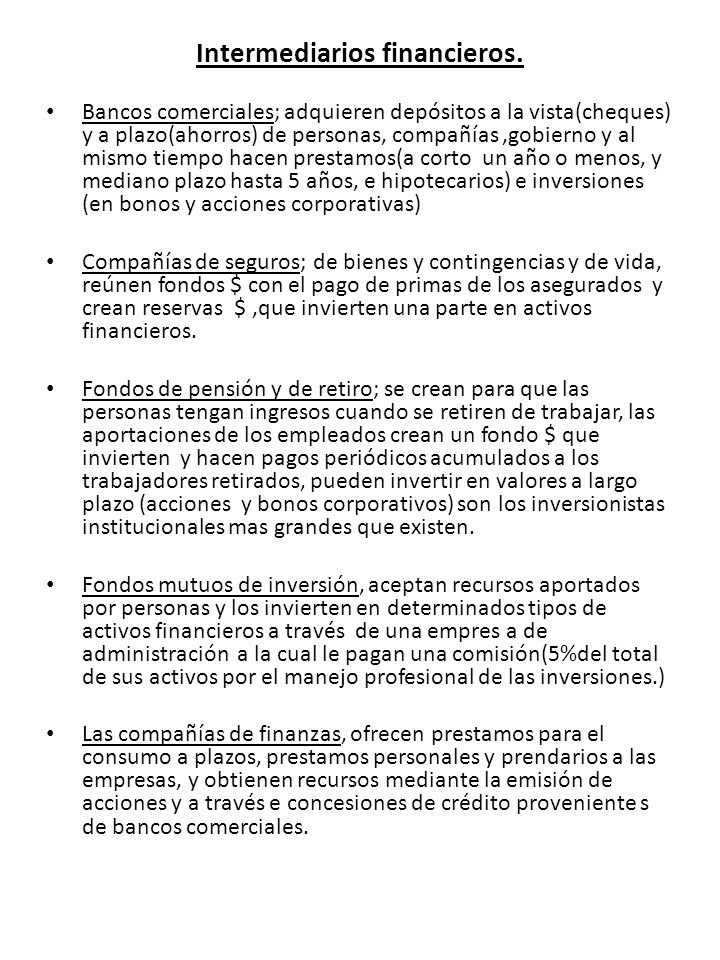 Intermediarios financieros.