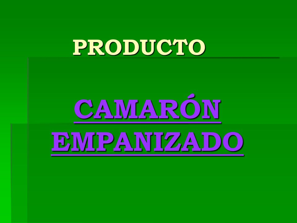 PRODUCTO CAMARÓN EMPANIZADO
