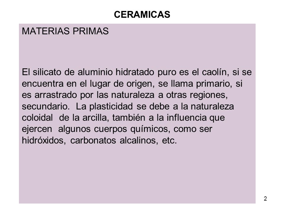 3 CERAMICAS MATERIAS PRIMAS Otra propiedad importante es la contracción.