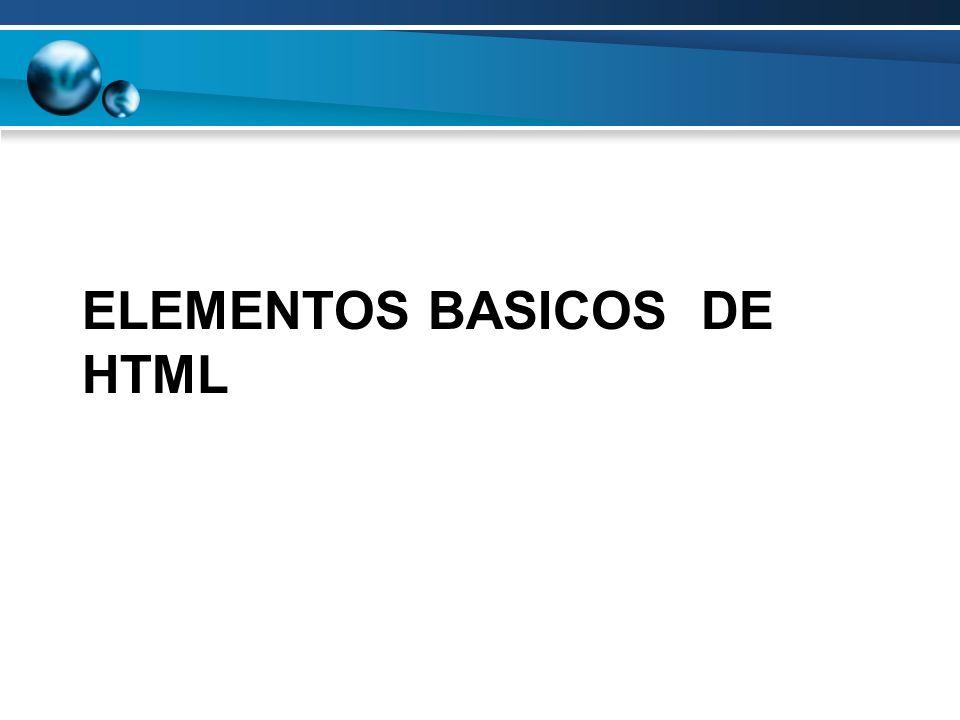 ESTRUCTURA Un documento comienza y termina con la marca HTML, esta marca indica que se trata de un documento HTML Dentro del documento se distinguen el encabezado (HEAD) y el cuerpo (BODY)