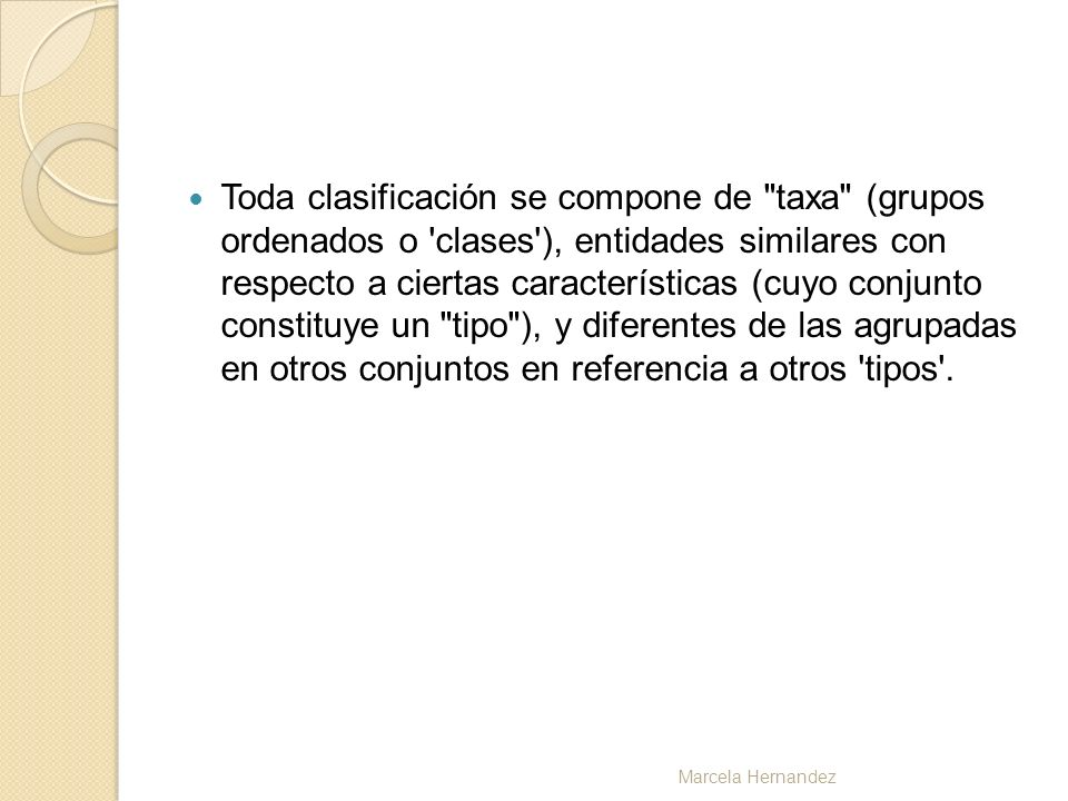 Los fines generales de una clasificación son: a) Diferenciar, distinguir los elementos no comunes de los comunes b) Generalizar, universalizar, llegar a un mayor nivel de abstracción c) Identificar, poder ordenar una entidad en un grupo d) Reencontrar información.