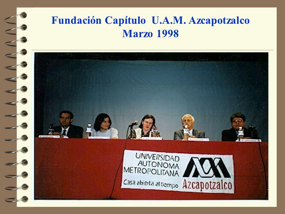 Fundación Capítulo U.A.M. Azcapotzalco Marzo 1998