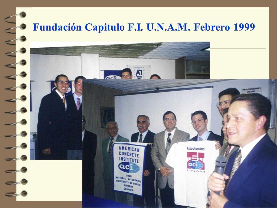 Fundación Capitulo F.I. U.N.A.M. Febrero 1999