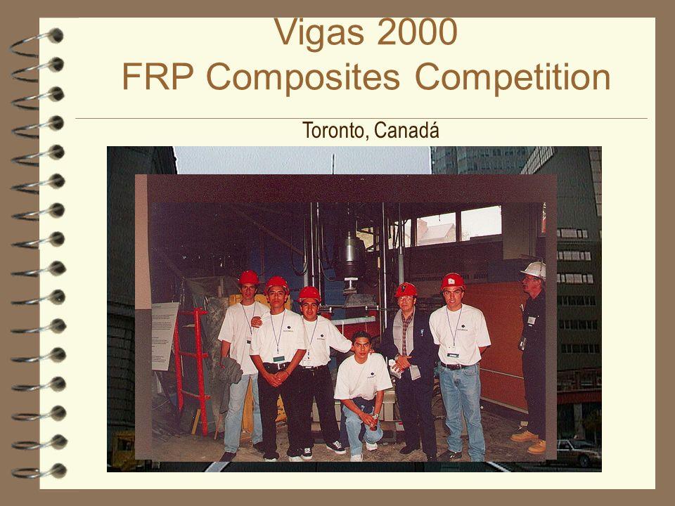 Vigas 2000 FRP Composites Competition Toronto, Canadá