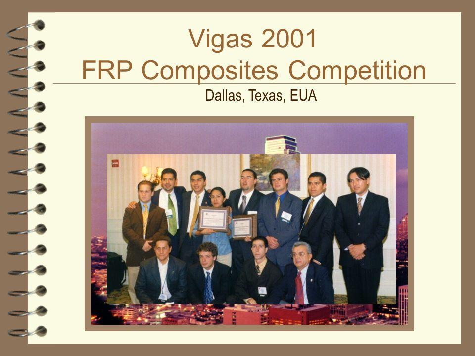 Vigas 2001 FRP Composites Competition Dallas, Texas, EUA