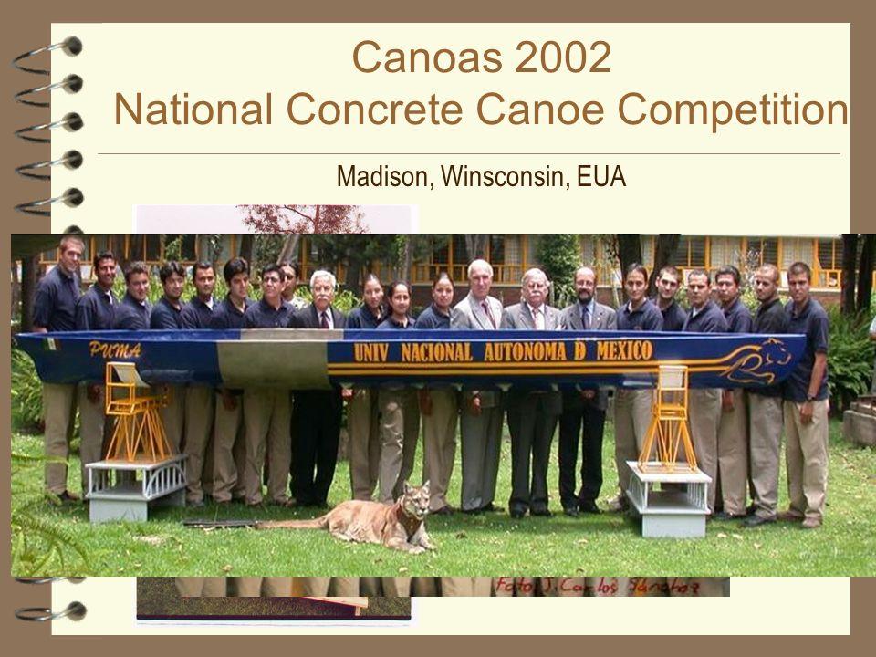Canoas 2002 National Concrete Canoe Competition Madison, Winsconsin, EUA