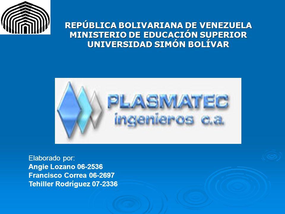 REPÚBLICA BOLIVARIANA DE VENEZUELA MINISTERIO DE EDUCACIÓN SUPERIOR UNIVERSIDAD SIMÓN BOLÍVAR Elaborado por: Angie Lozano 06-2536 Francisco Correa 06-
