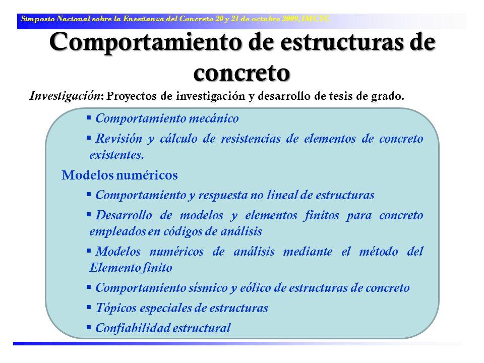 Comportamiento de estructuras de concreto Simposio Nacional sobre la Enseñanza del Concreto 20 y 21 de octubre 2009, IMCYC Comportamiento mecánico Rev