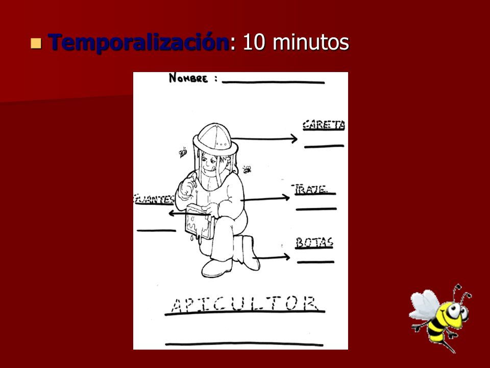 Temporalización: 10 minutos Temporalización: 10 minutos