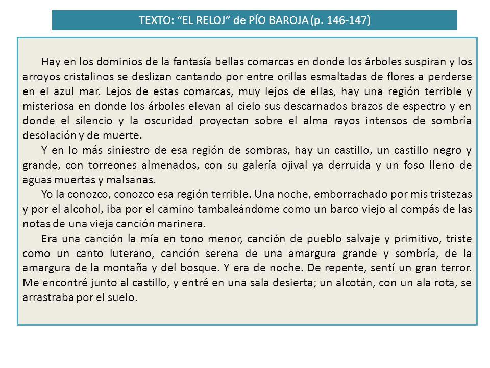 TEXTO: EL RELOJ de PÍO BAROJA (p.146-147) 4.