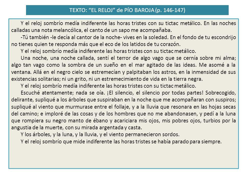TEXTO: EL RELOJ de PÍO BAROJA (p.146-147) Almenado: 1.