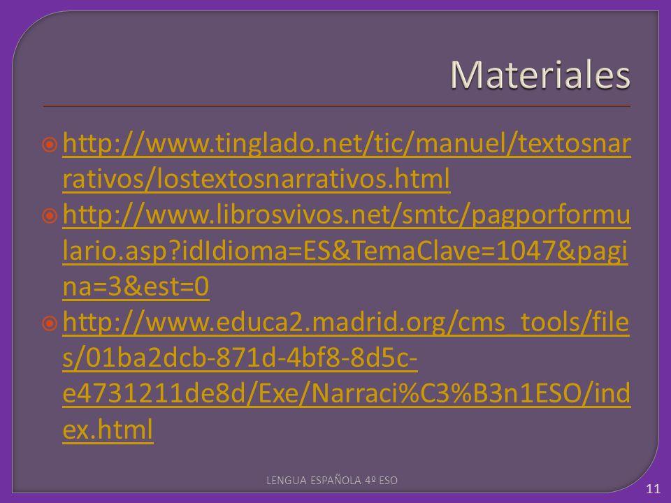 http://www.tinglado.net/tic/manuel/textosnar rativos/lostextosnarrativos.html http://www.tinglado.net/tic/manuel/textosnar rativos/lostextosnarrativos