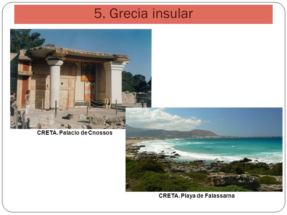 5. Grecia insular CRETA. Palacio de Cnossos CRETA. Playa de Falassarna