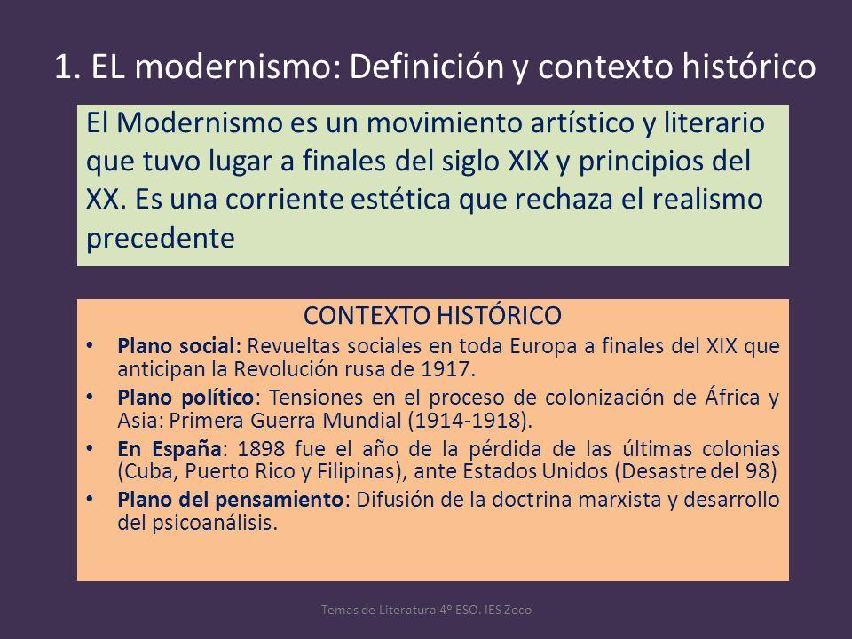 1. EL modernismo: Definición y contexto histórico El Modernismo es un movimiento artístico y literario que tuvo lugar a finales del siglo XIX y princi