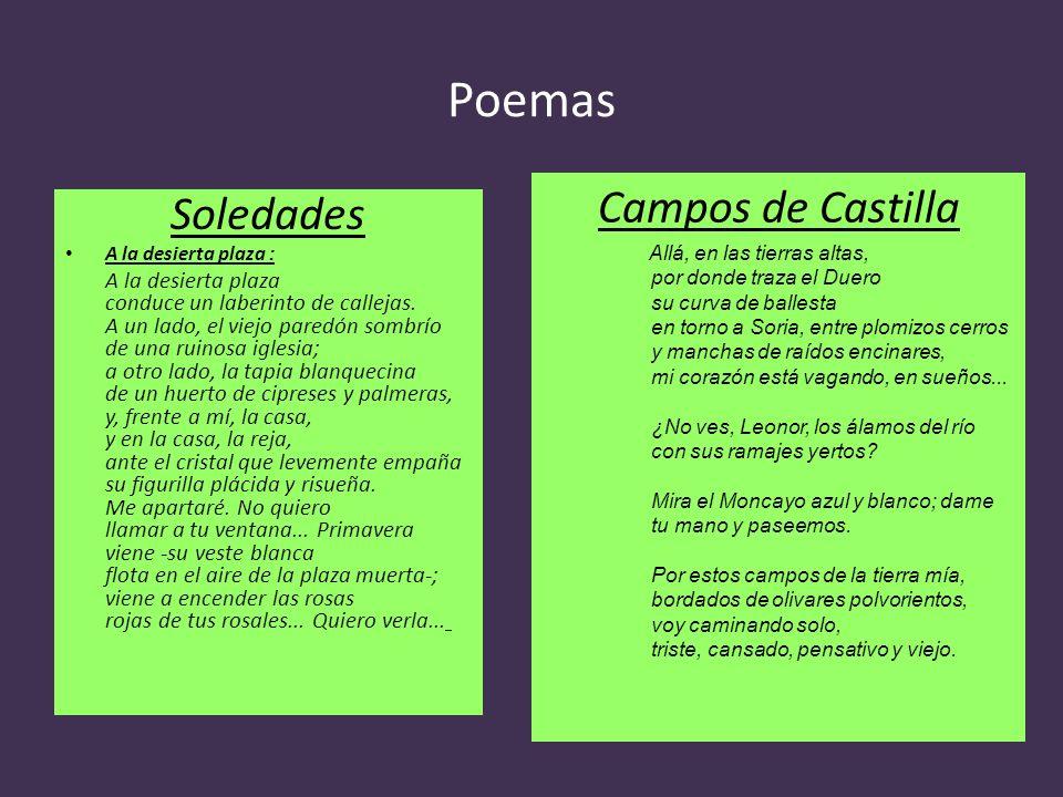 Poemas Soledades A la desierta plaza : A la desierta plaza conduce un laberinto de callejas. A un lado, el viejo paredón sombrío de una ruinosa iglesi