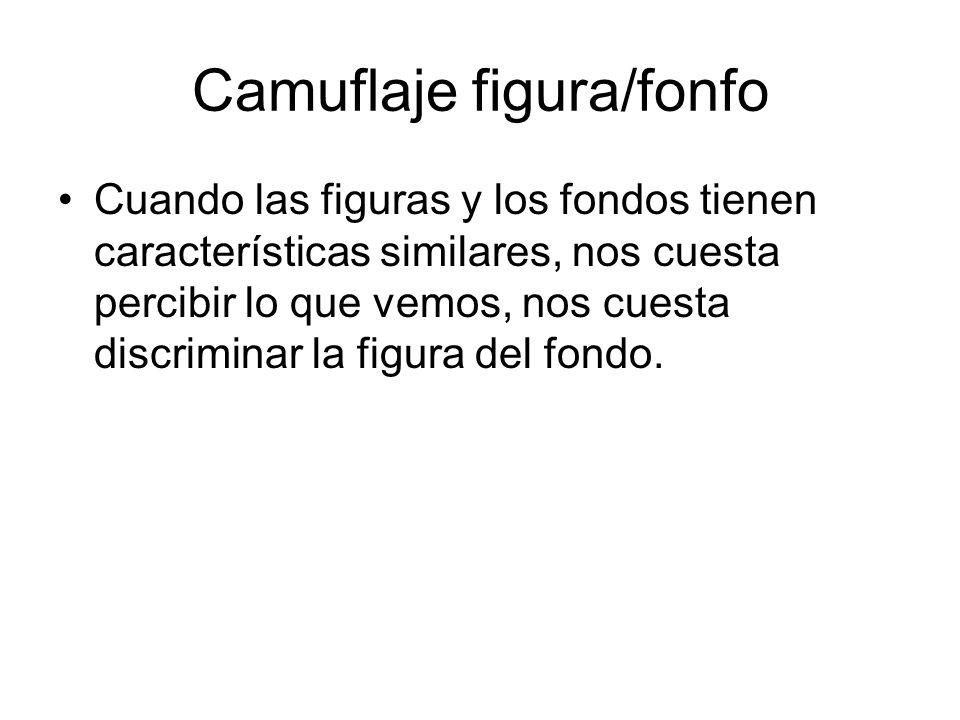 Camuflaje figura/fonfo Cuando las figuras y los fondos tienen características similares, nos cuesta percibir lo que vemos, nos cuesta discriminar la f